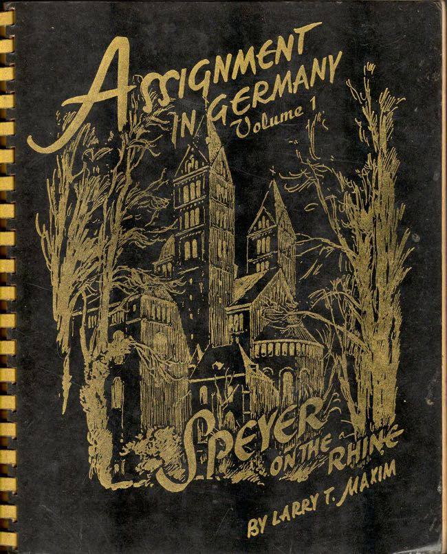 Assignment in Germany Speyer on the Rhine. Larry T. Maxim, Karl Graf, original sketches.