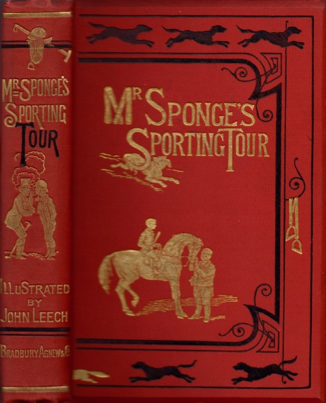 Mr. Sponge's Sporting Tour. Robert Smith Surtees.