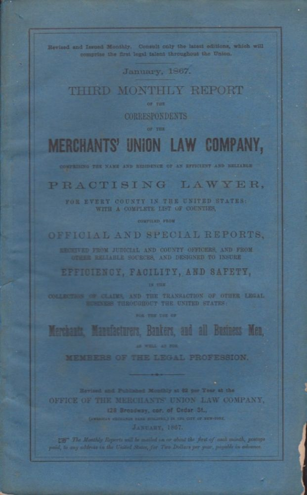 Third Monthly Report of the Correspondents of the Merchants' Union Law Company. Merchants' Union Law Company.