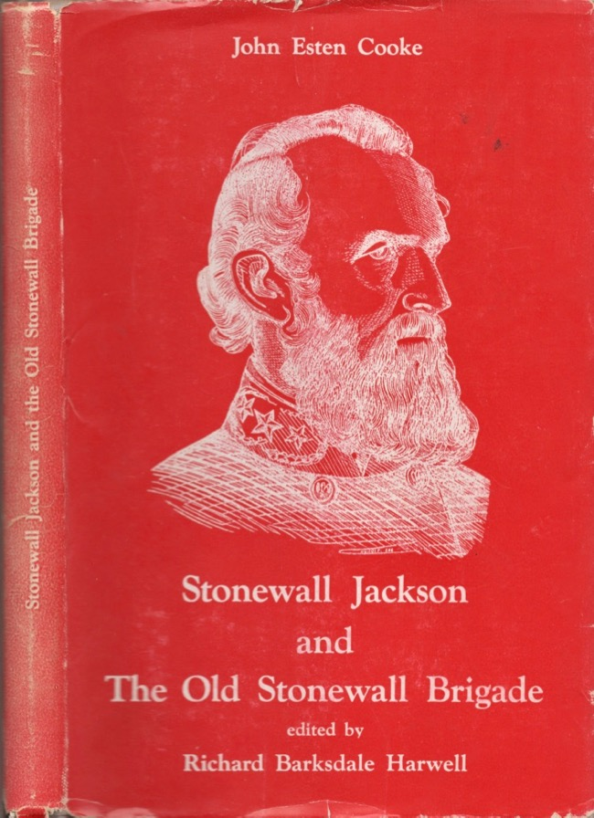 Stonewall Jackson and the Old Stonewall Brigade by John Esten Cooke,  Richard Barksdale Harwell on David A  Hamilton Americana Books