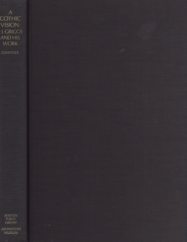 A Gothic Vision: F.L. Griggs and His Works. Francis Adams Comstock.