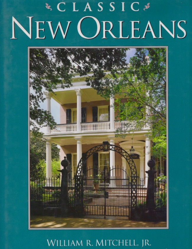 Classic New Orleans. William R. Jr. Mitchell, James R. Lockhart.