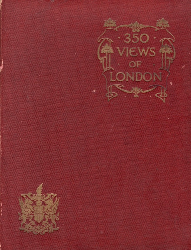 Three Hundred and Fifty Views of London. J. F. Bennet.
