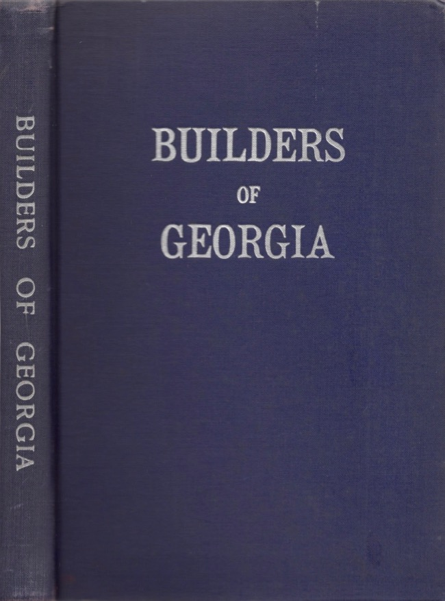 Builders of Georgia. Gregory Murphy, and publisher.