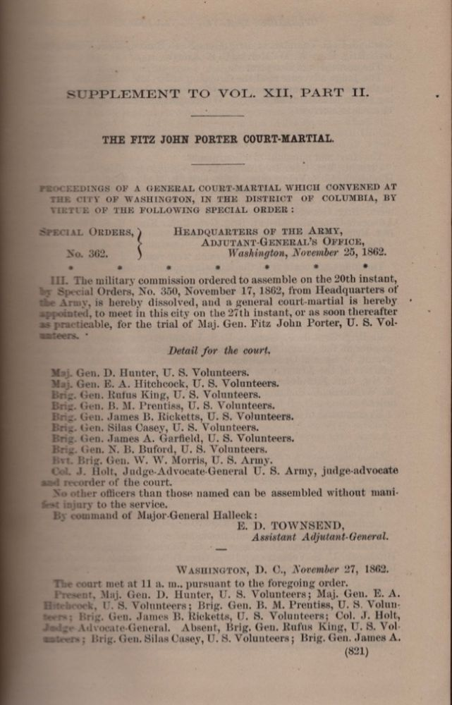 The War of The Rebellion: A Compilation of the Official Records of the Union and Confederate Armies: The Fitz John Porter Court Martial. U S. Army.