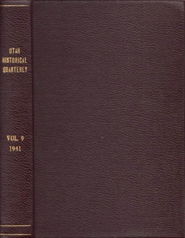 Utah Historical Quarterly. Vol. IX 1941. J. Cecil Alter.