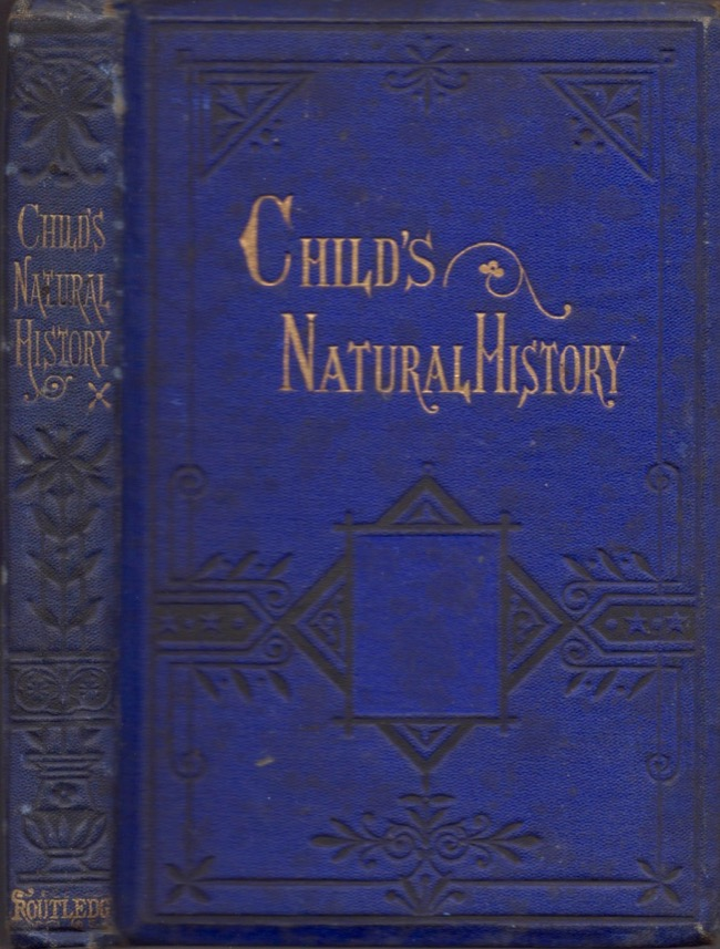 The Child's Natural History. In Words of Four Letter. A. L. Bond, written and.