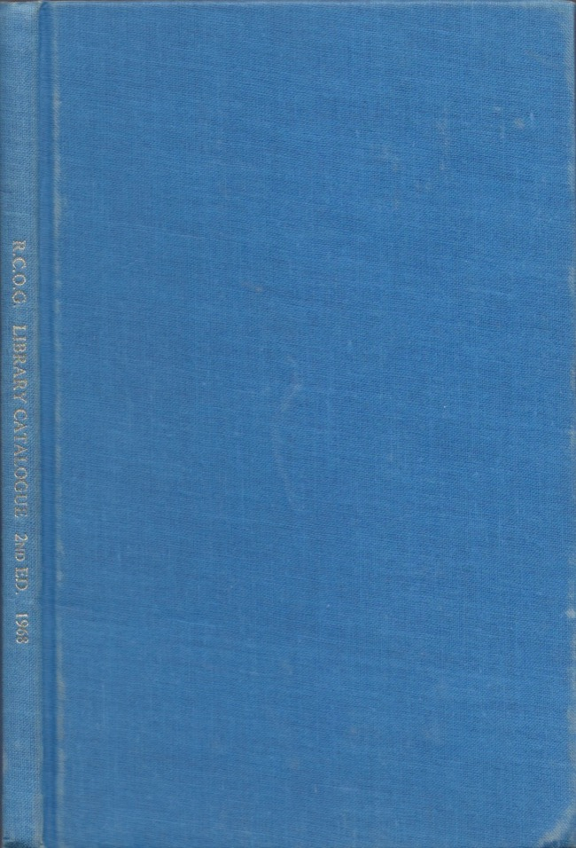 Short-Title Catalogue of Books Printed Before 1851 In the Library of the Royal College of Obstetricians and Gynaecologists. Royal College of Obstetricians and Gynaecologists.