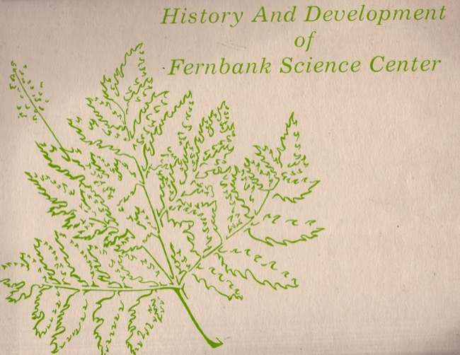 History and Development of Fernbank Science Center 1967. DeKalb Historical Society.