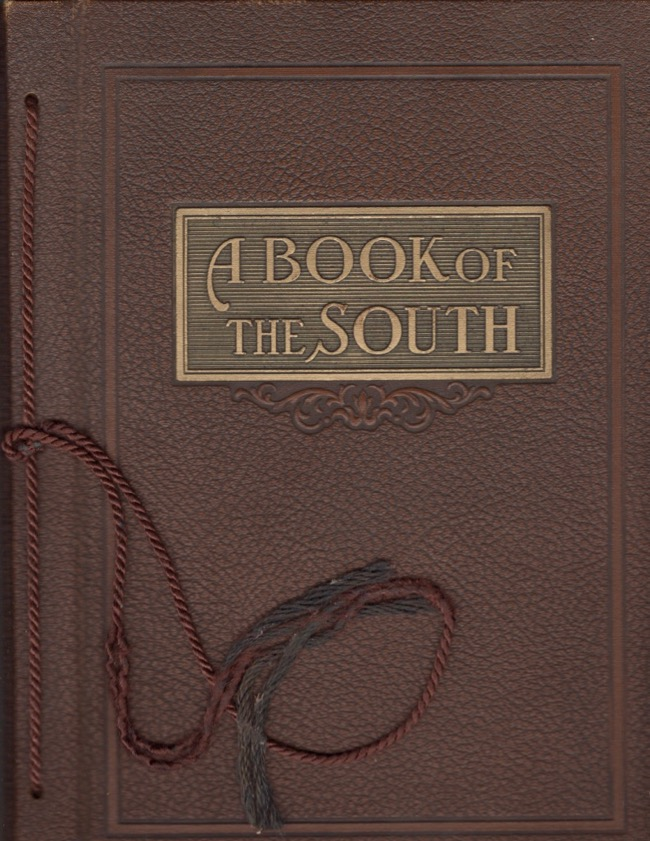 A Book of The South Featuring One of the Nation's Most Progressive and Prosperous Sections. Portraits of Many of the South's Active Citizens Who Are Doing Things Today. The Story of a Great New South..An Epoch in American History and Progress..Told in Terms of Individual Achievement and Biography..A work for the Newspaper Reference Library. Southern, Association.
