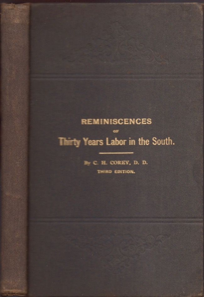 A History of the Richmond Theological Seminary, With Reminiscences of Thirty Years' Work Among the Colored People of the South. Charles H. Corey, President of Richmond Theological Seminary.