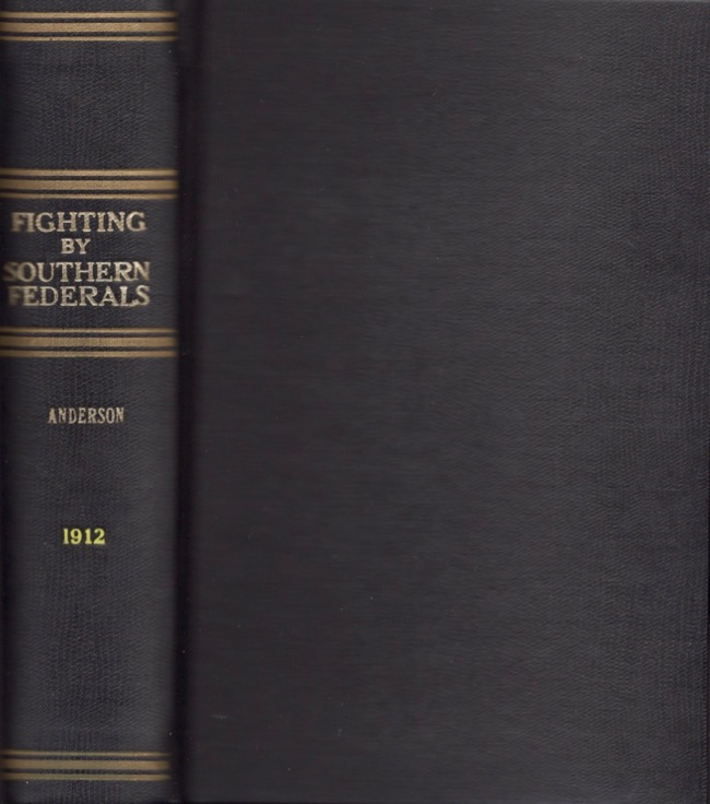 Fighting by Southern Federals. Charles C. Anderson.