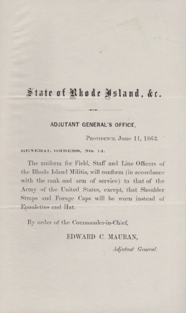 Adjutant General's Office, Providence, June 11, 1863. General Orders, No. 14. State of Rhode Island, Adjutant General's Office Edward C. Mauran.