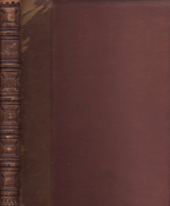 The Reliquary and Illustrated Archaeologist. Vol. III. J. Romilly Allen.