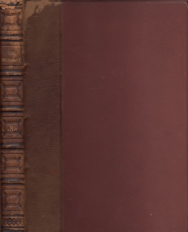 The Reliquary and Illustrated Archaeologist. Vol. VIII. J. Romilly Allen.