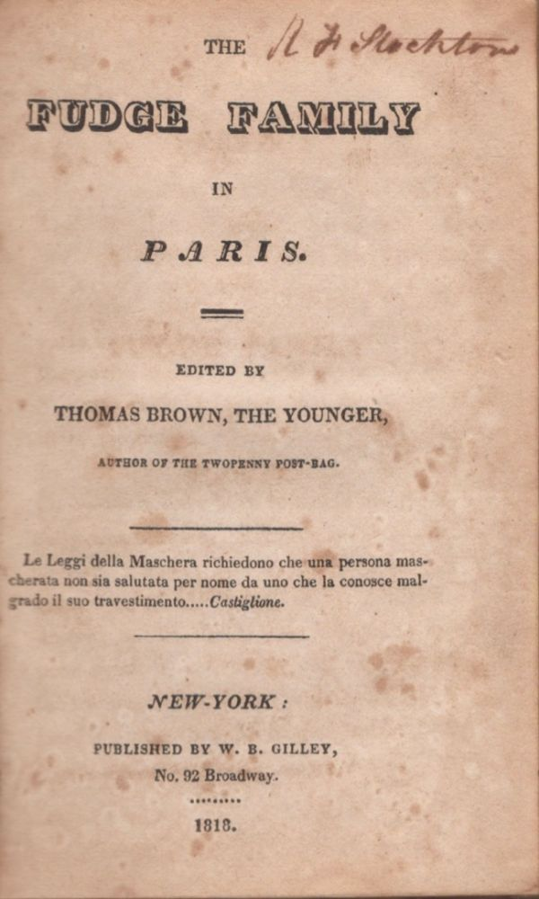 The Fudge Family in Paris. Thomas Pseud Brown, The Younger, Thomas Moore.