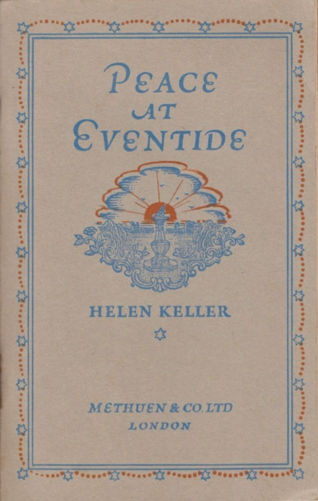 Peace at Eventide. Helen Keller.