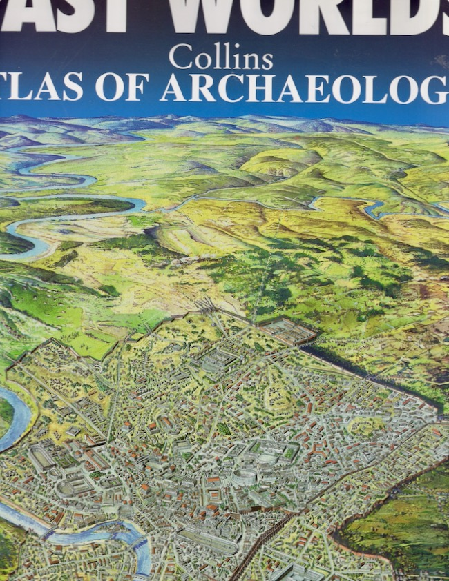 Past Worlds: Collins Atlas of Archaeology. Colin Renfrew, introduction.