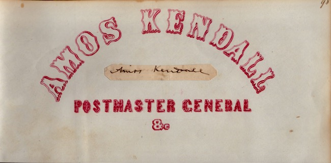 Amos Kendall Autograph Page [AND] 1836 Post Office Department Document with Typed Printed Name of Amos Kendall Postmaster General. Amos Kendall.