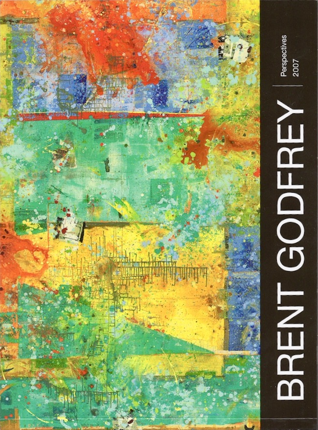 """Brent Godfrey: Perspectives 2007. """"A"""" Gallery."""