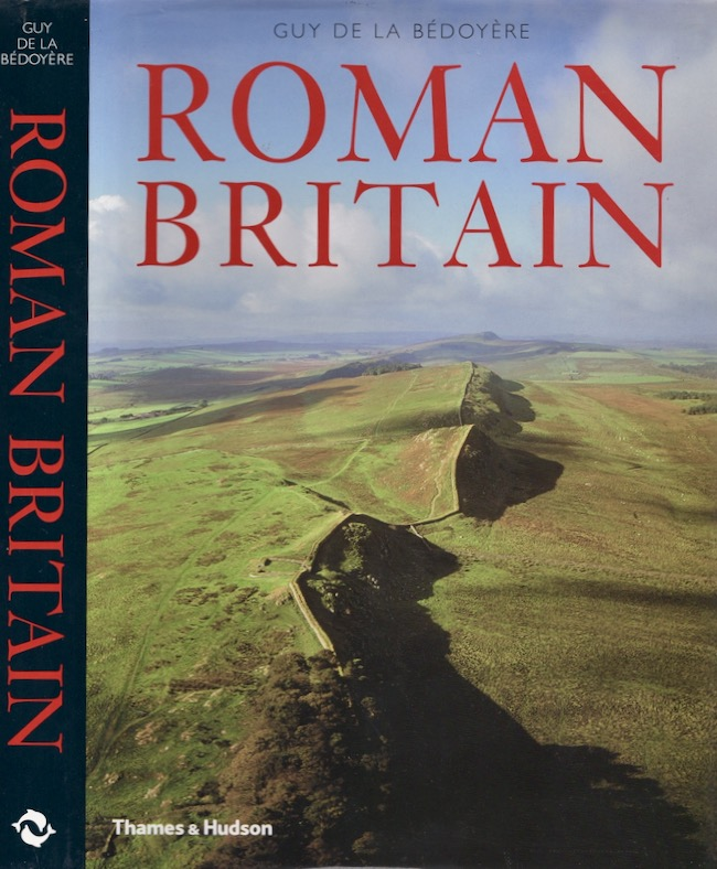 Roman Britain: A New History. Guy Bédoyère de la.