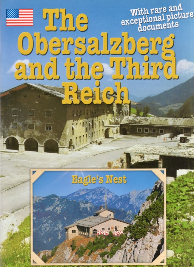 The Obersalzberg and the Third Reich. Anton Plenk.