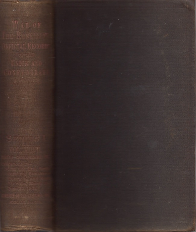 The War of the Rebellion: A Compilation of the Official Records of the Union and Confederate Armies. Series I Volume XLVII In Three Parts Correspondence. Part III Correspondence. Secretary of War, Charles Francis Adams.