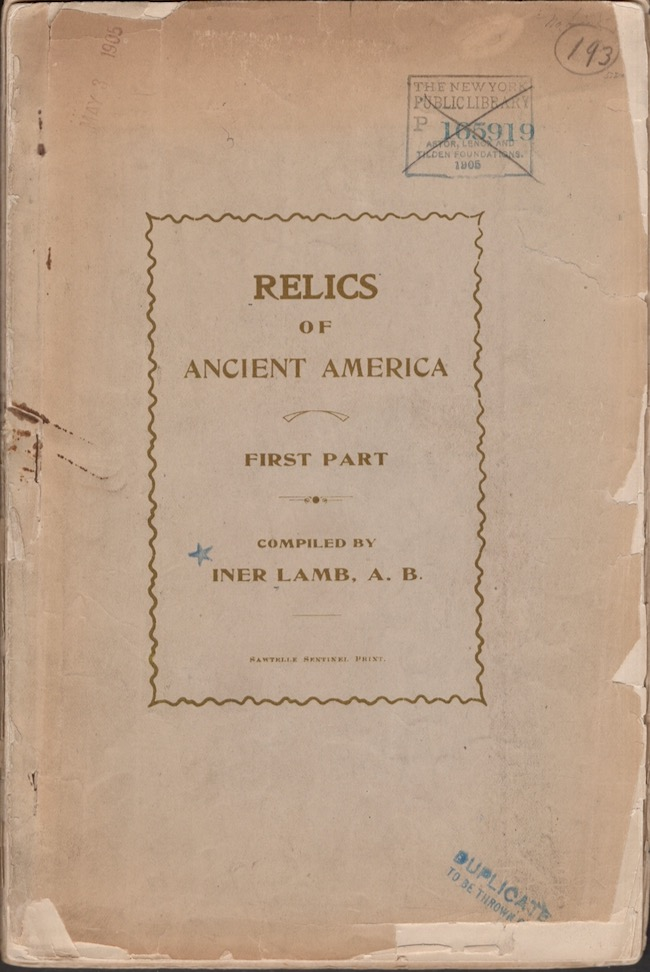 Relics of Ancient America First Part. Iner Lamb.