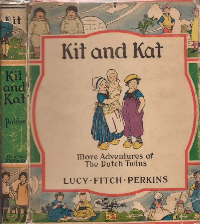 Kit and Kat. Lucy Fitch Perkins.