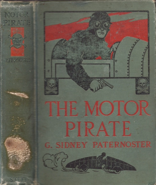 The Motor Pirate. G. Sidney Paternoster.
