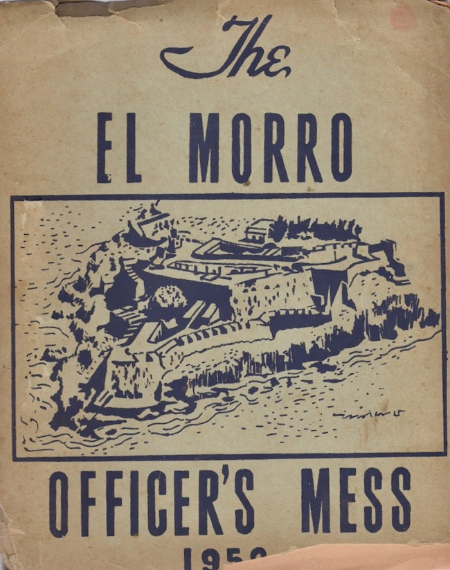 The El Morro Officer's Mess 1952: The El Moroccan Song Book. Anon.