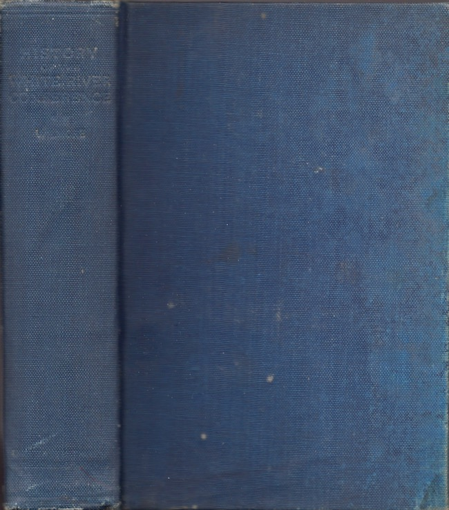 History of the White River Conference of The Church of the United Brethren in Christ Containing An Account of the Antecedent Annual Conferences. Rev. Augustus Cleland D. D. Wilmore.