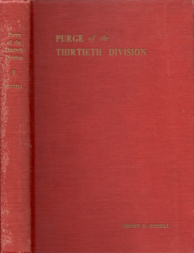 The Purge of the Thirtieth Division. Henry D. Russell.