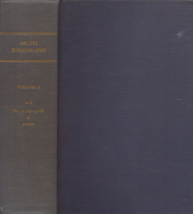 Arctic Bibliography: Volume 8. Marie Tremaine.