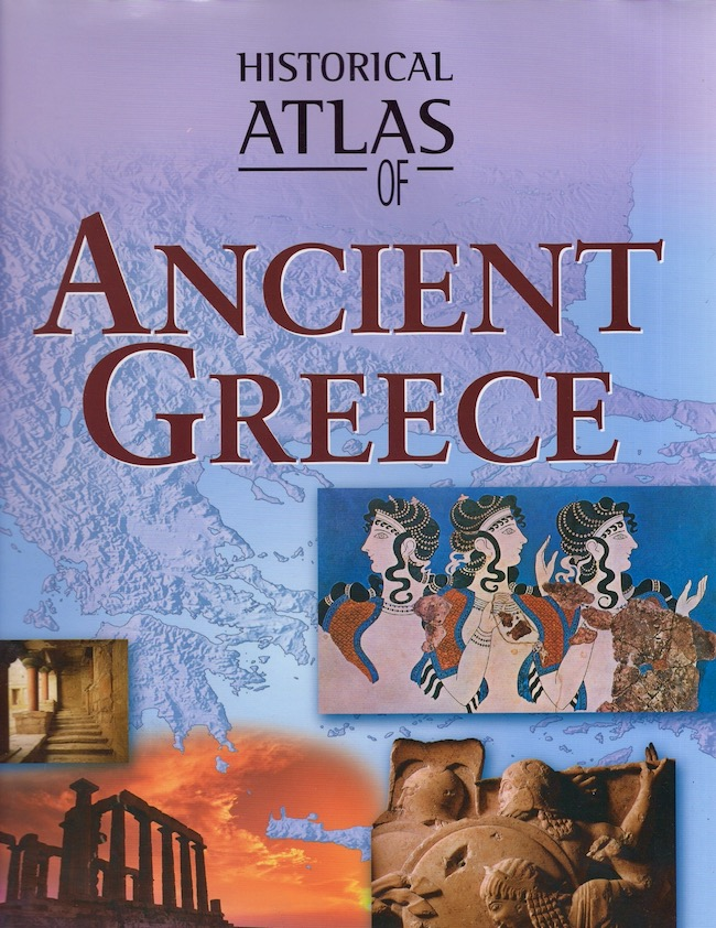 Historical Atlas of Ancient Greece. Angus Konstam.