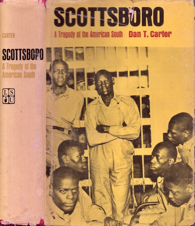 Scottsboro: A Tragedy of the American South. Don T. Carter.