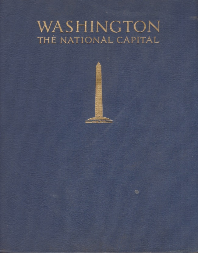 Washington: The National Capital. H. P. Caemmerer.