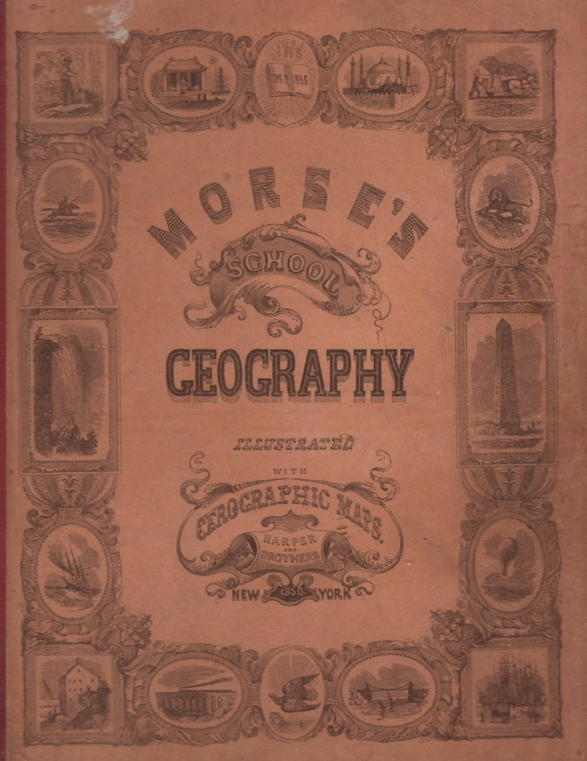 System of Geography, For the Use of Schools. Sidney E. A. M. Morse.