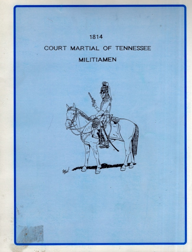 1814 Court Martial of Tennessee Militiamen. James Douthat.