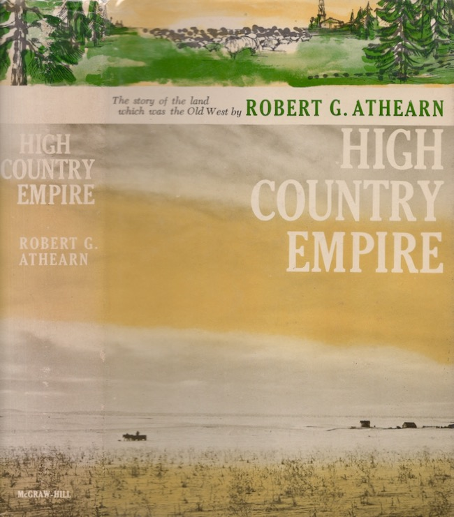 High Country Empire. Robert G. Athearn.