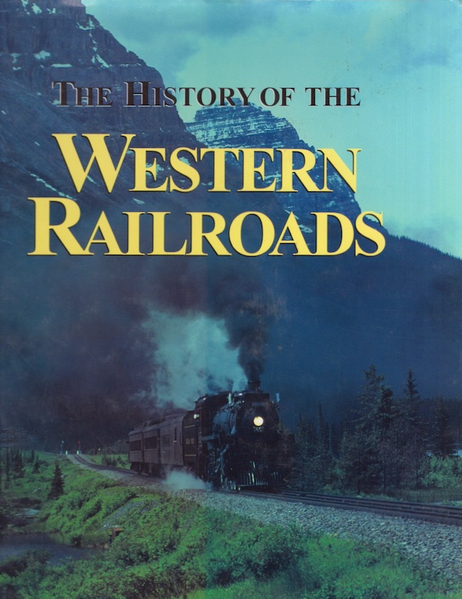 The History of the Western Railroads. Jane Eliot.
