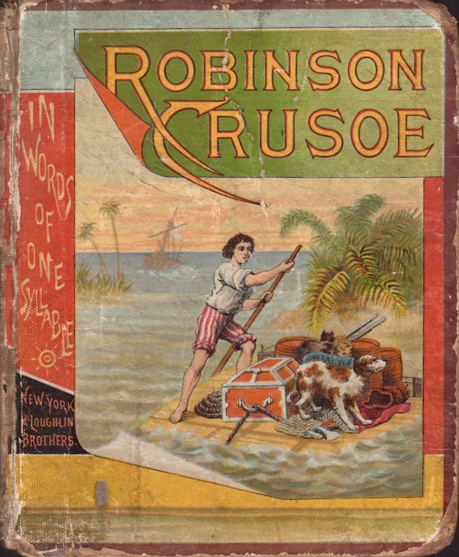 Robinson Crusoe In Words of One Syllable. Mary Godolphin.