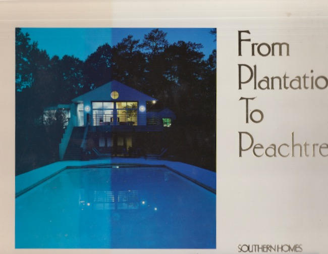 From Plantation To Peachtree: A Century and a Half of Classic Atlanta Homes. Jane F. Schneider.