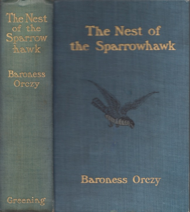 The Nest of the Sparrohawk. Baroness Orczy.