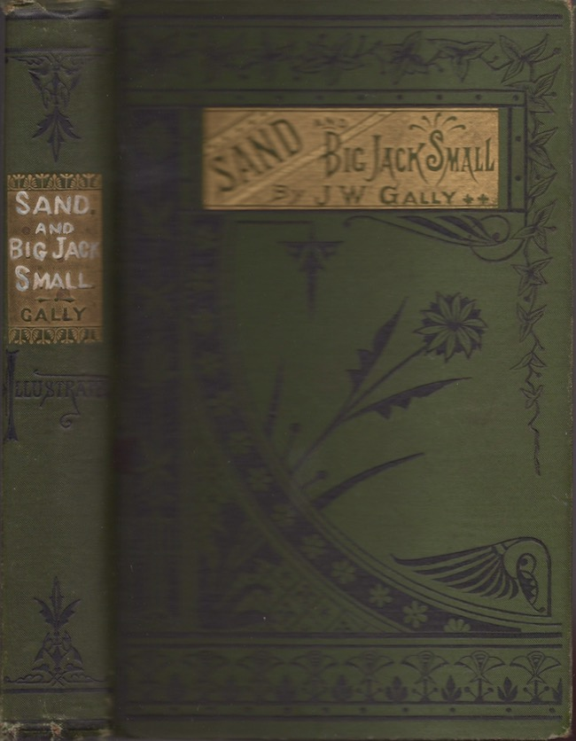 Sand and Big Jack Small. J. W. Gally.