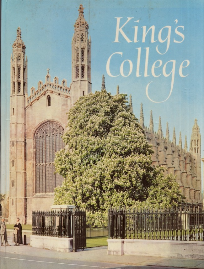 King' College and Its Chapels. John Saltmarsh, Sometime Vice-Provost.
