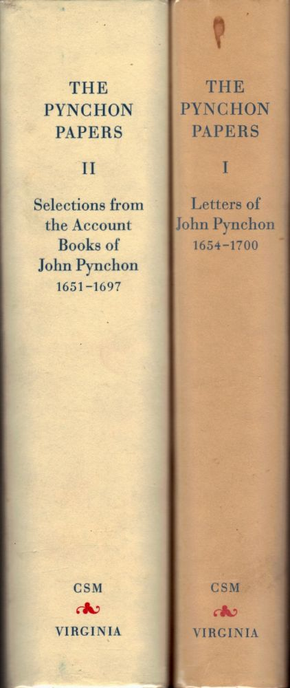 The Pynchon Papers. In Two Volumes. Letters of John Pynchon, 1654-1700 and Selections from the Account Books of John Pynchon, 1651-1697. Carl Bridenbaugh, Juliette Tomlinson.