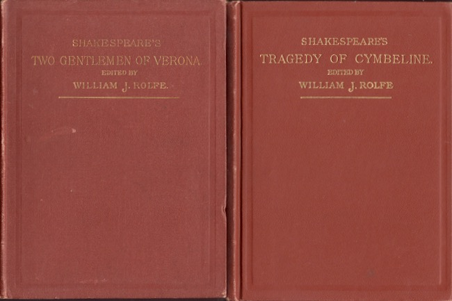 Tragedy of Cymbeline [AND] Comedy of the Two Gentlemen of Verona. William J. Litt D. Shakespeare Rolfe.