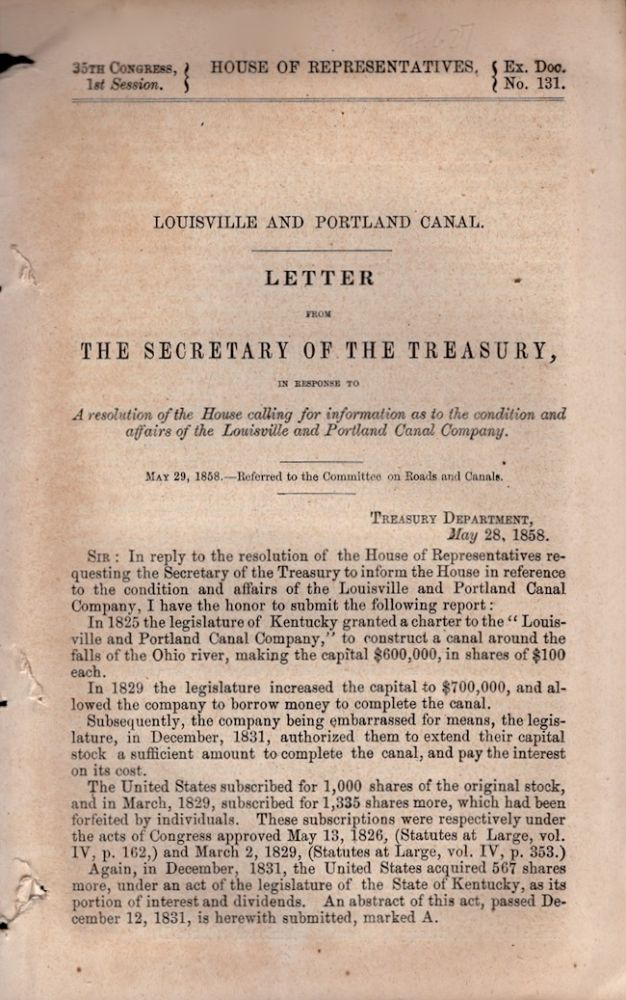 Louisville and Portland Canal. Letter from the Secretary of the Treasury, In Response to A resolution of the House calling for information as to the condition and affairs of the Louisville and Portland Canal Company. United States House of Representatives, Secretary of the Treasury.