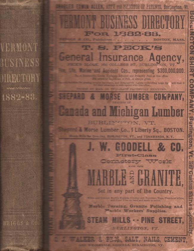 The Vermont Business Directory, For 1882-83. A Complete Index to the Mercantile, Manufacturing, and Professional Interests of the State, Together With Much Valuable Miscellaneous Information. Vermont, Briggs, Publishers Co.